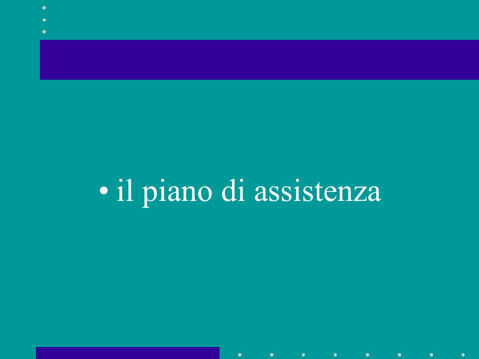 il piano di assistenza