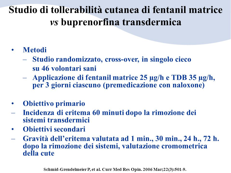 Studio di tollerabilità cutanea di fentanil matrice vs buprenorfina transdermica