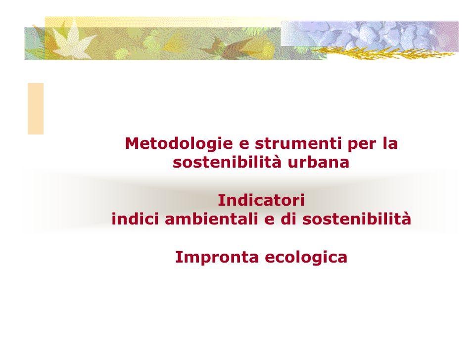 Metodologie e strumenti per la sostenibilità urbana