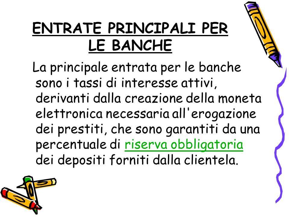 ENTRATE PRINCIPALI PER LE BANCHE