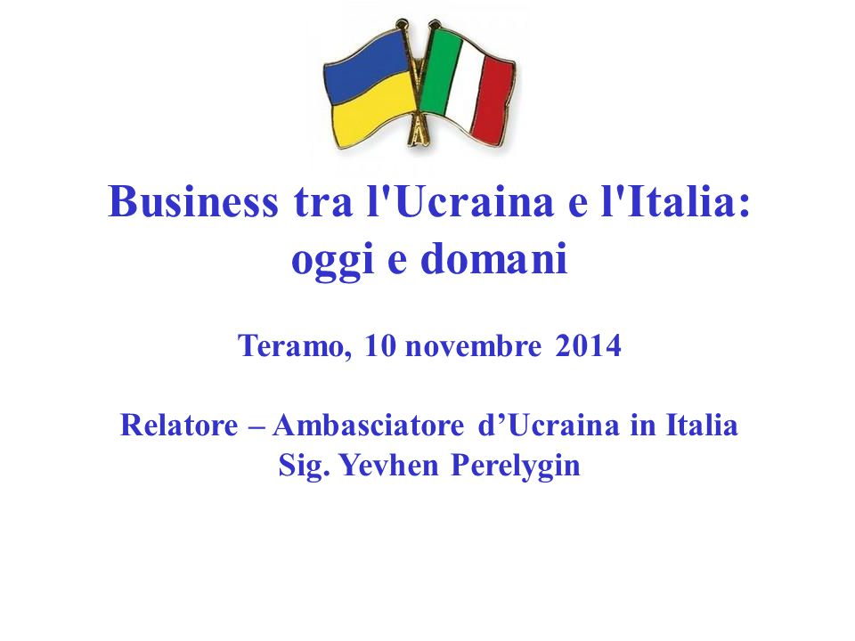 Business tra l Ucraina e l Italia: oggi e domani