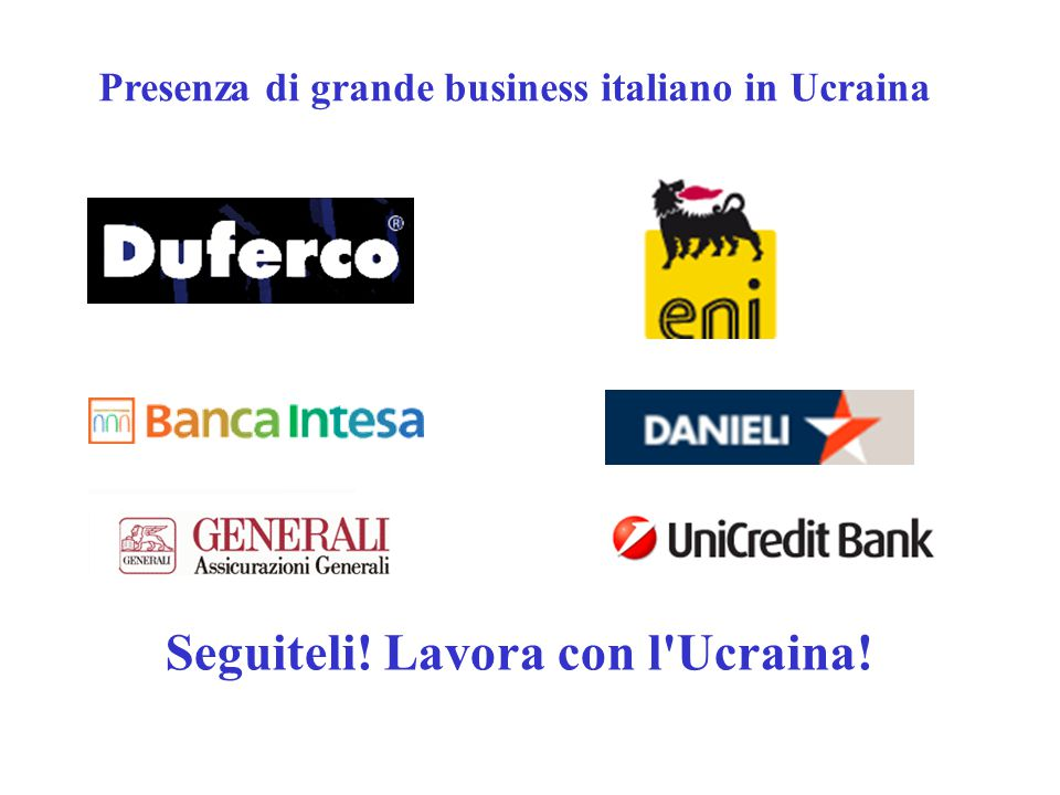 Presenza di grande business italiano in Ucraina