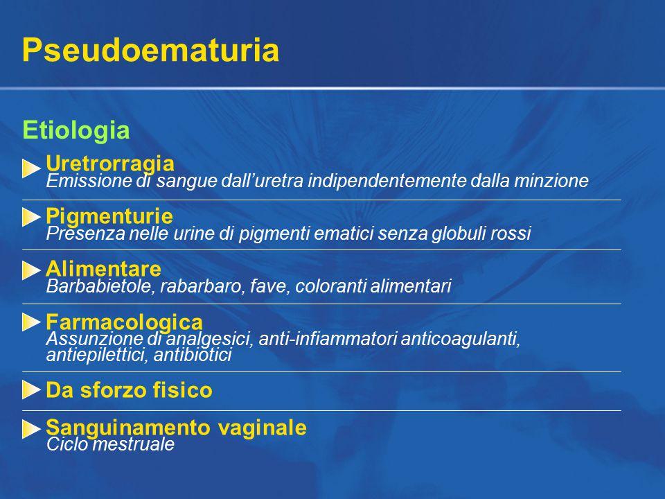 Pseudoematuria Etiologia Uretrorragia Pigmenturie Alimentare