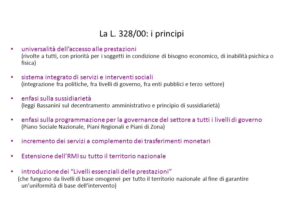 La L. 328/00: i principi universalità dell'accesso alle prestazioni