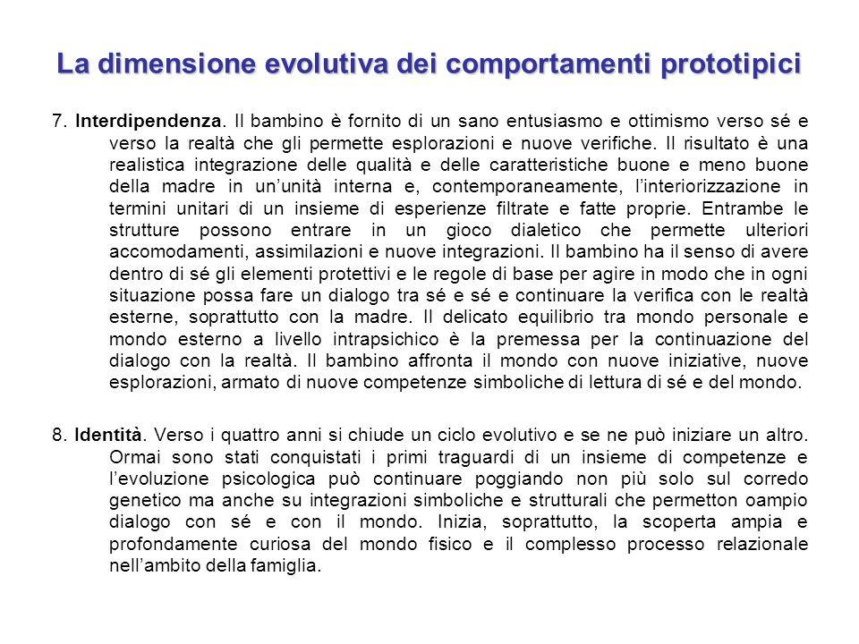 La dimensione evolutiva dei comportamenti prototipici