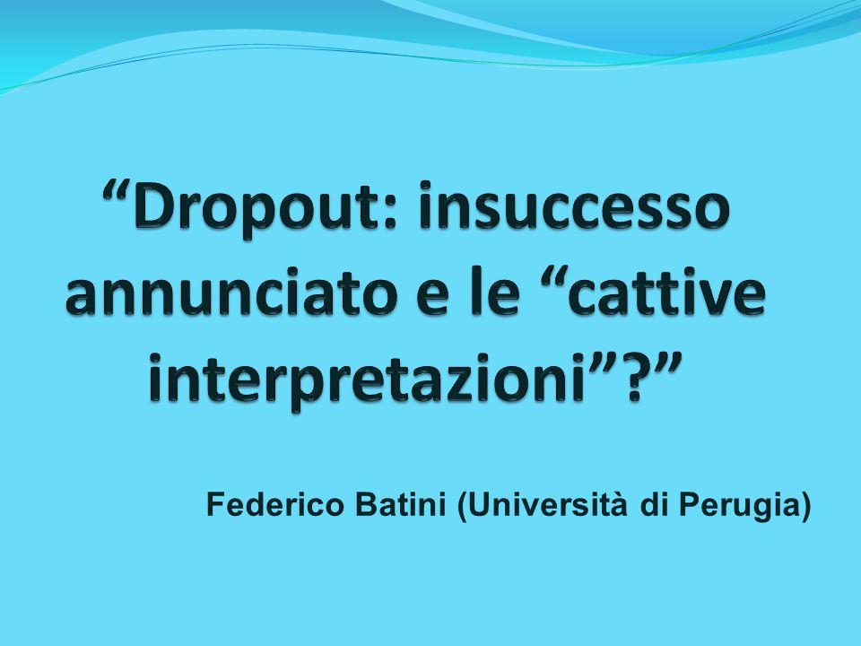 Dropout: insuccesso annunciato e le cattive interpretazioni