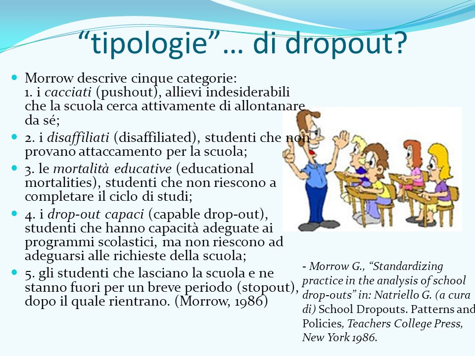 tipologie … di dropout