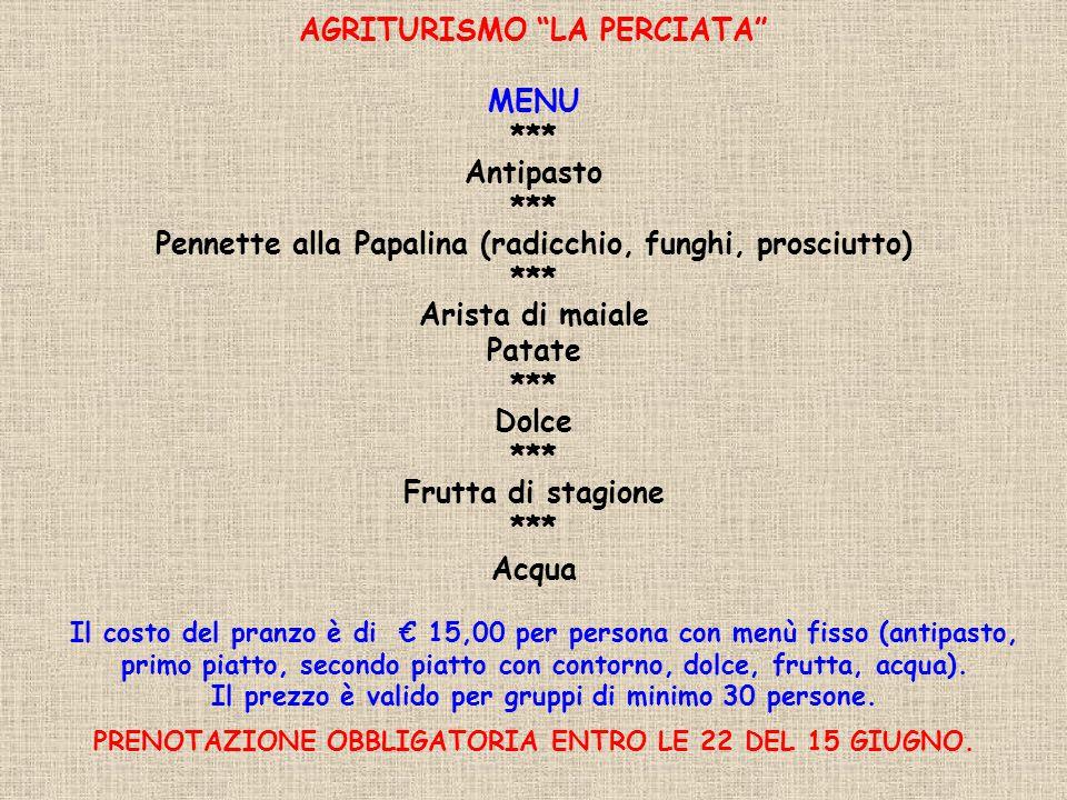 AGRITURISMO LA PERCIATA MENU *** Antipasto