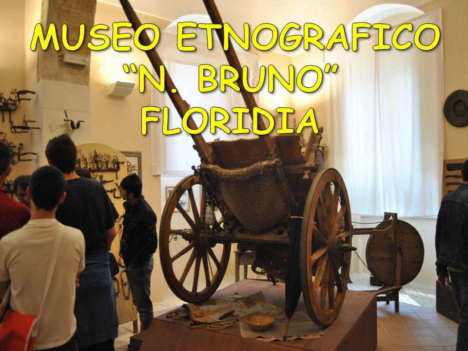 MUSEO ETNOGRAFICO N. BRUNO FLORIDIA