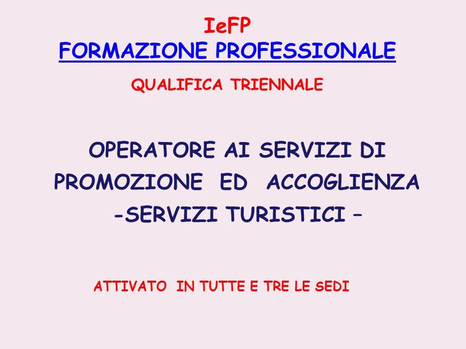 IeFP FORMAZIONE PROFESSIONALE QUALIFICA TRIENNALE
