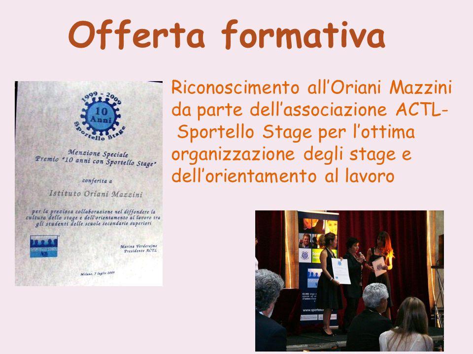 Offerta formativa Riconoscimento all'Oriani Mazzini
