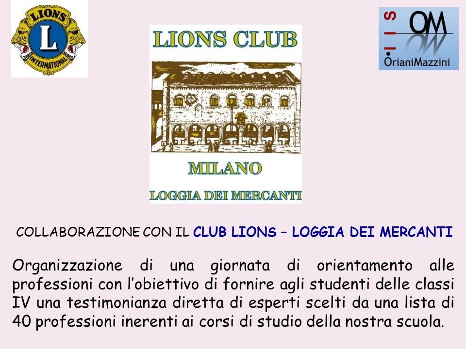 COLLABORAZIONE CON IL CLUB LIONS – LOGGIA DEI MERCANTI
