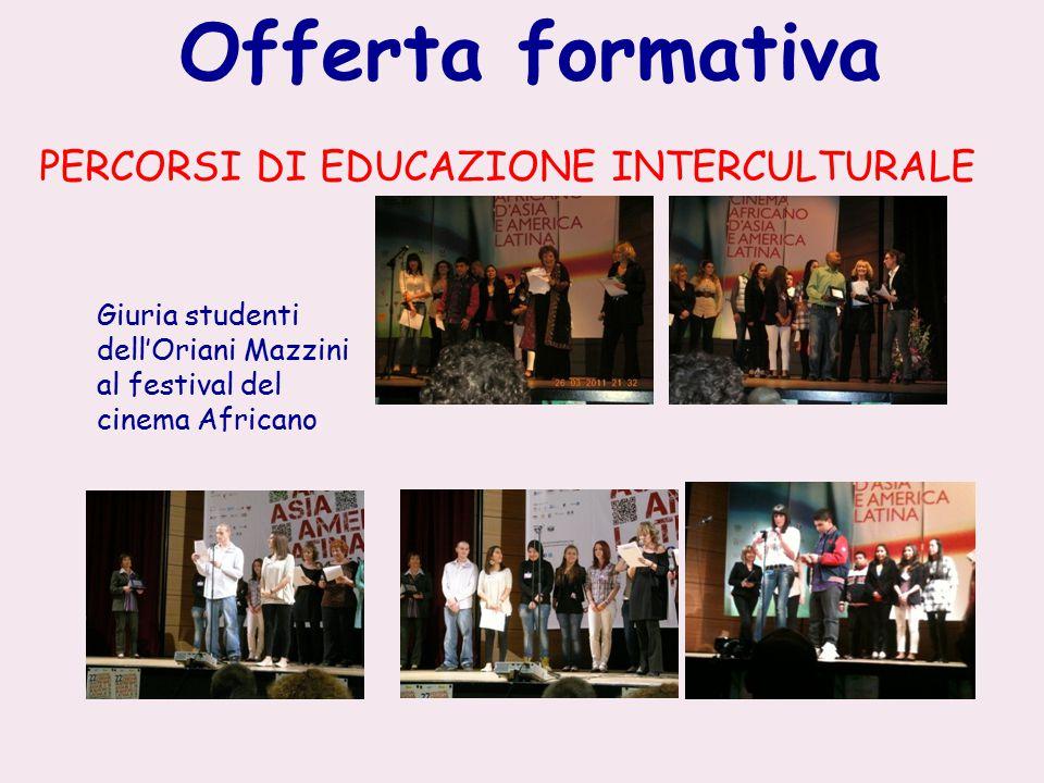Offerta formativa PERCORSI DI EDUCAZIONE INTERCULTURALE