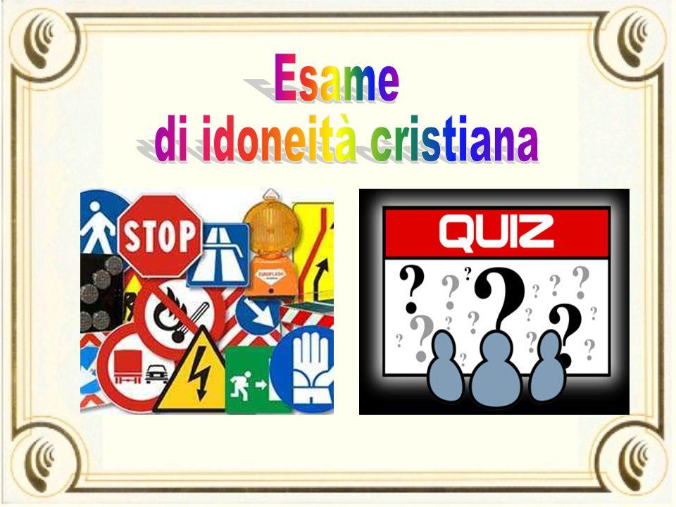 Esame di idoneità cristiana