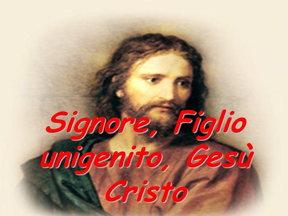 Signore, Figlio unigenito, Gesù Cristo