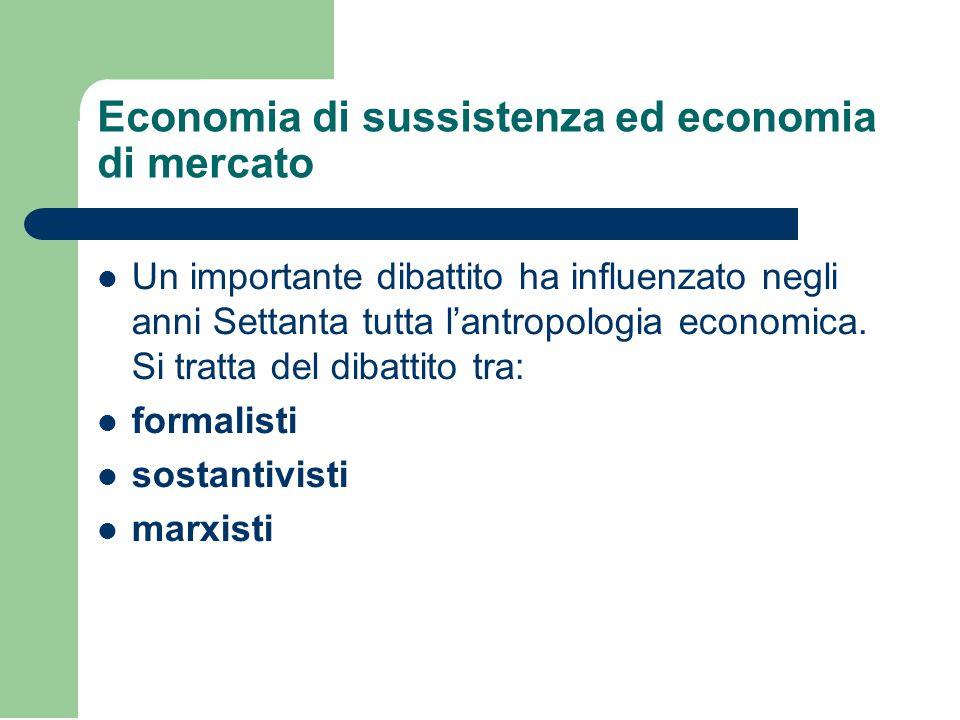 Economia di sussistenza ed economia di mercato