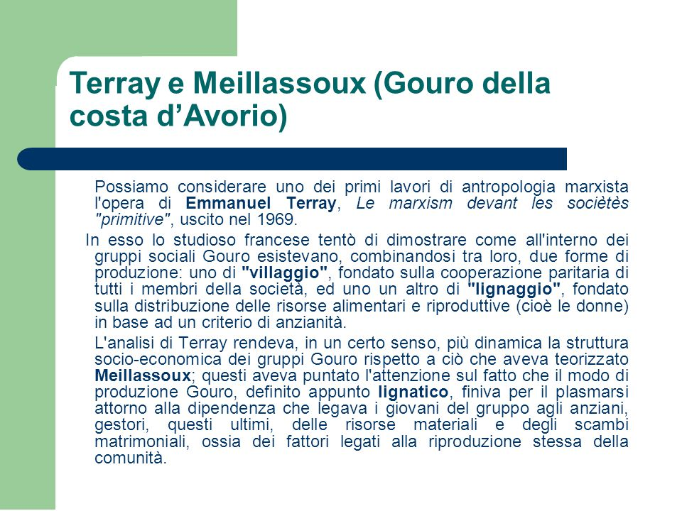 Terray e Meillassoux (Gouro della costa d'Avorio)