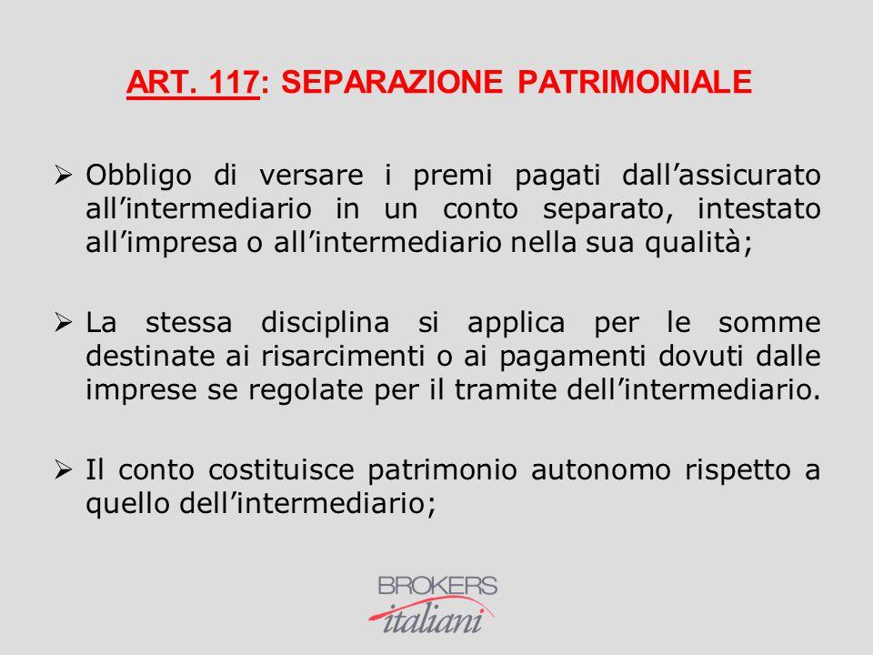 ART. 117: SEPARAZIONE PATRIMONIALE