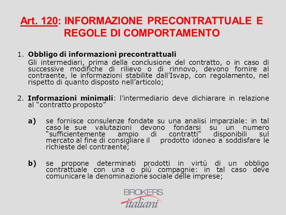 Art. 120: INFORMAZIONE PRECONTRATTUALE E REGOLE DI COMPORTAMENTO