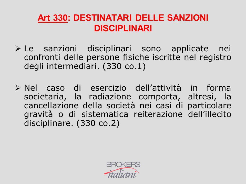 Art 330: DESTINATARI DELLE SANZIONI DISCIPLINARI