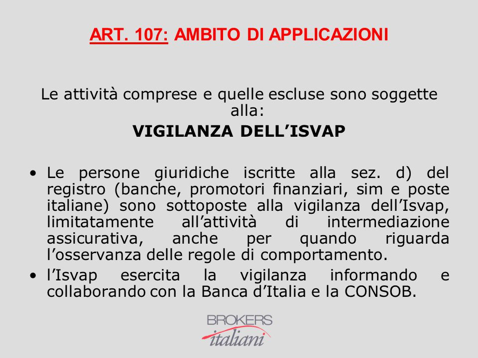 ART. 107: AMBITO DI APPLICAZIONI