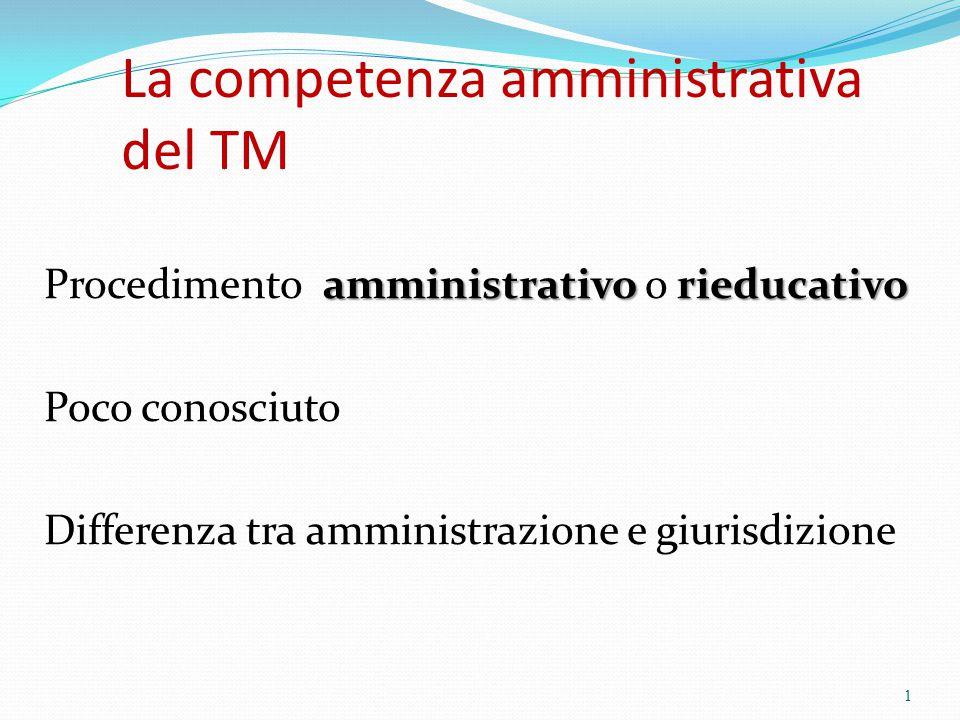 La competenza amministrativa del TM