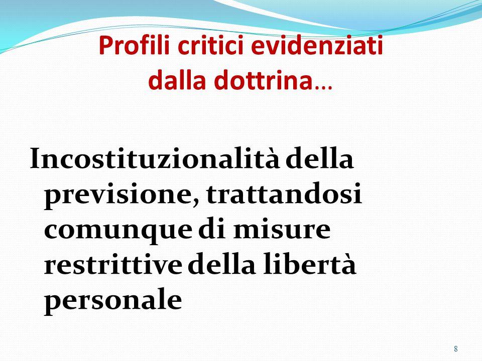 Profili critici evidenziati dalla dottrina…