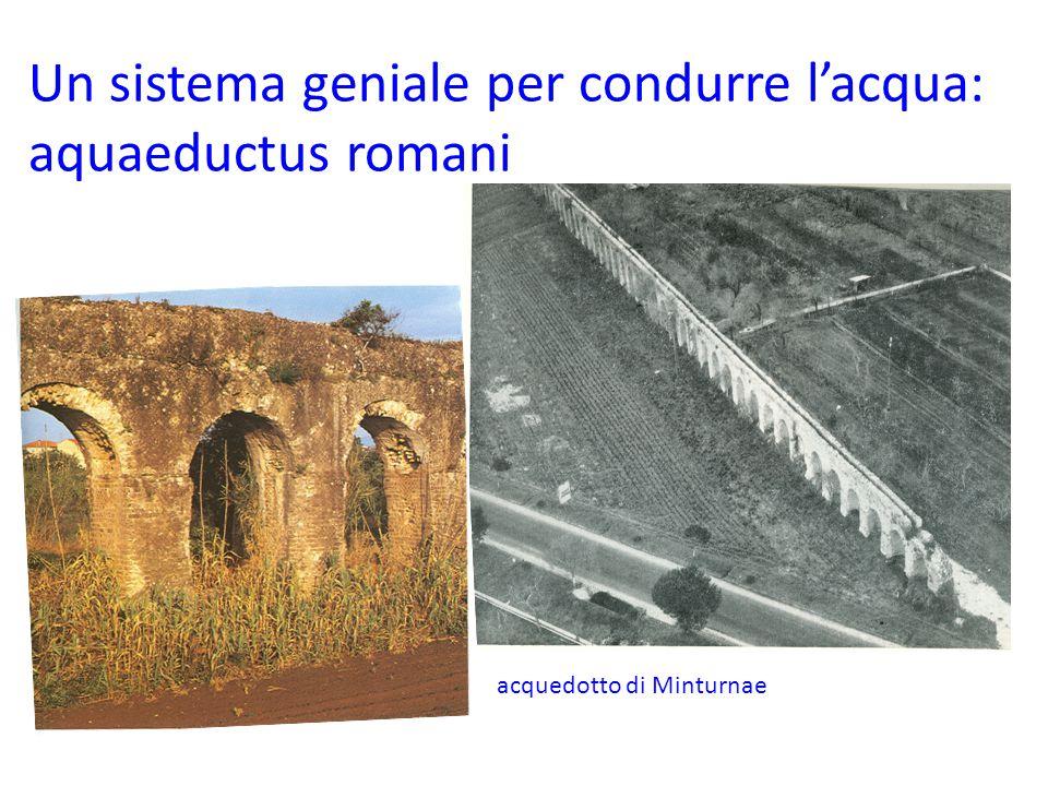 Un sistema geniale per condurre l'acqua: aquaeductus romani