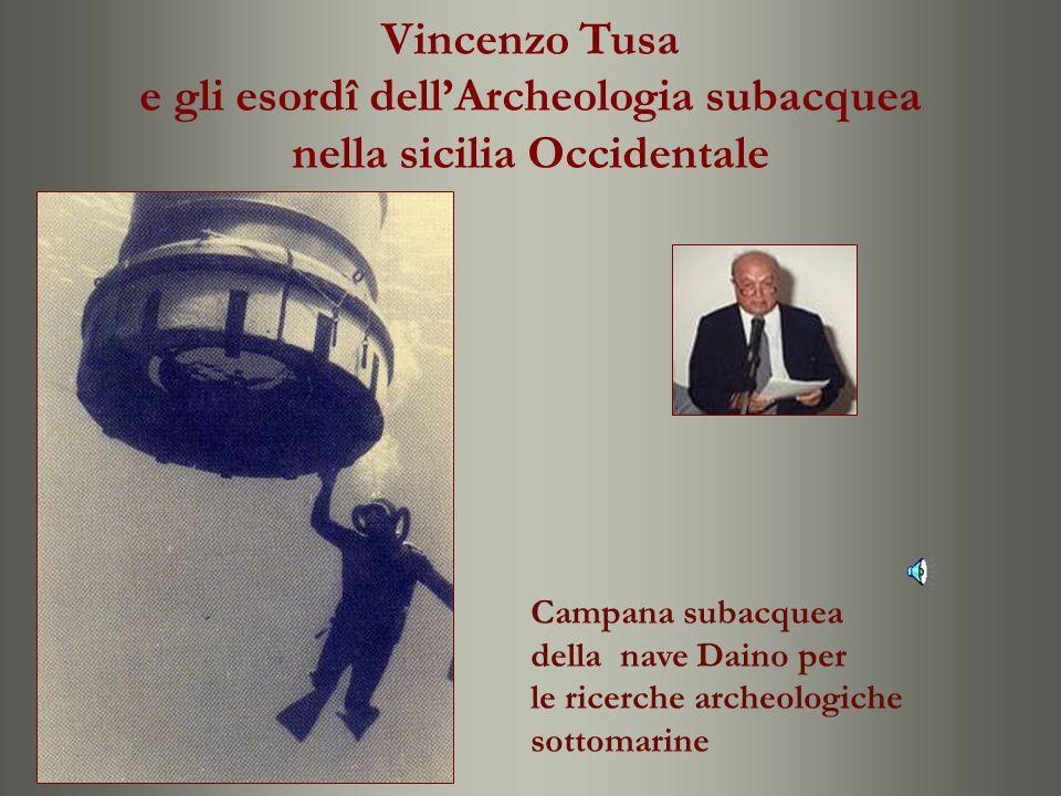 e gli esordî dell'Archeologia subacquea nella sicilia Occidentale