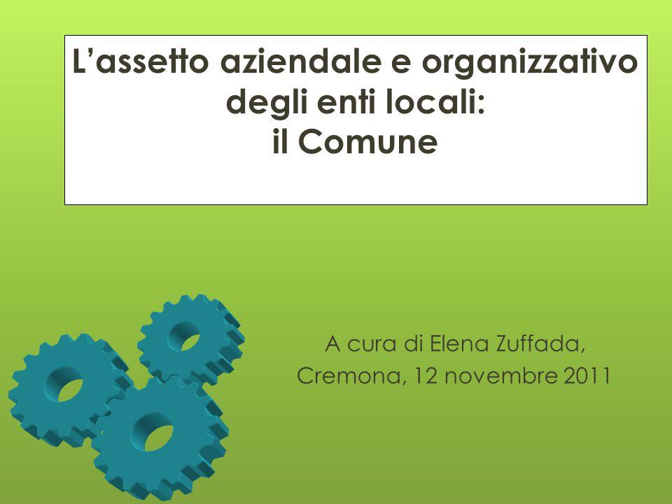 L'assetto aziendale e organizzativo degli enti locali: il Comune