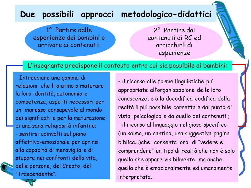 Due possibili approcci metodologico-didattici
