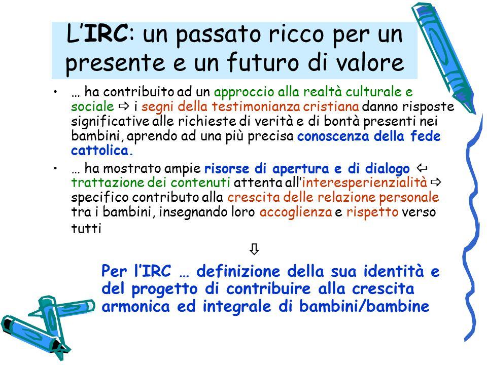 L'IRC: un passato ricco per un presente e un futuro di valore