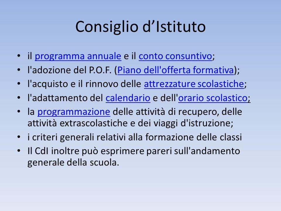 Consiglio d'Istituto il programma annuale e il conto consuntivo;