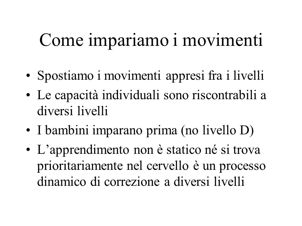 Come impariamo i movimenti