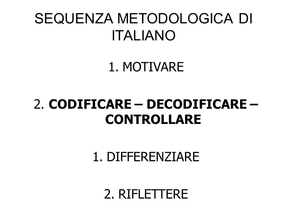 SEQUENZA METODOLOGICA DI ITALIANO