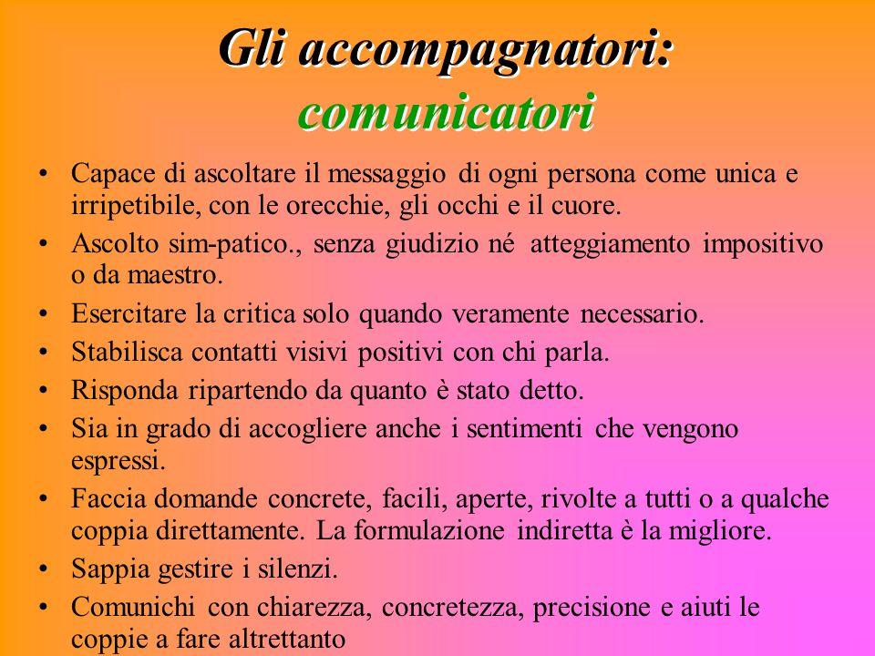 Gli accompagnatori: comunicatori