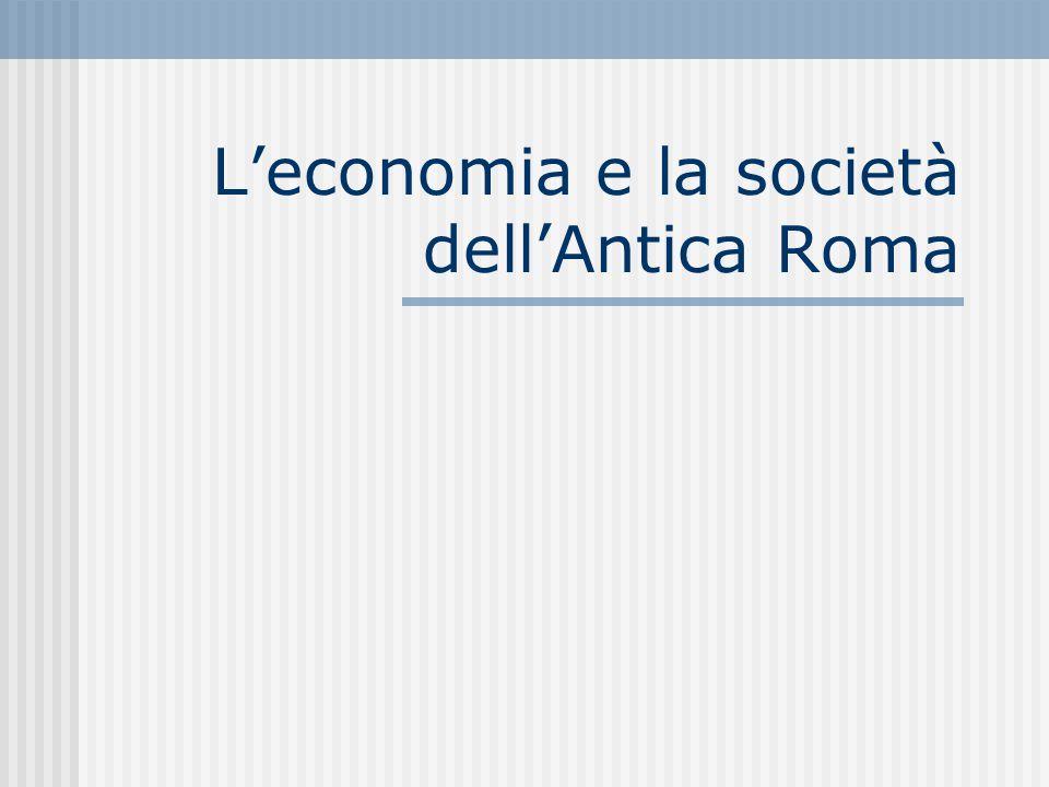 L'economia e la società dell'Antica Roma