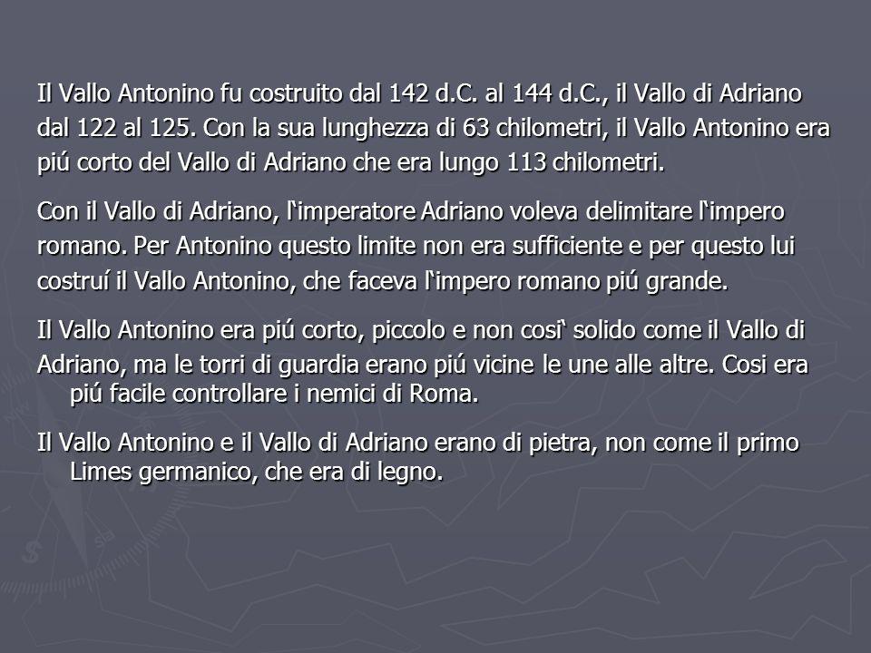 Il Vallo Antonino fu costruito dal 142 d. C. al 144 d. C