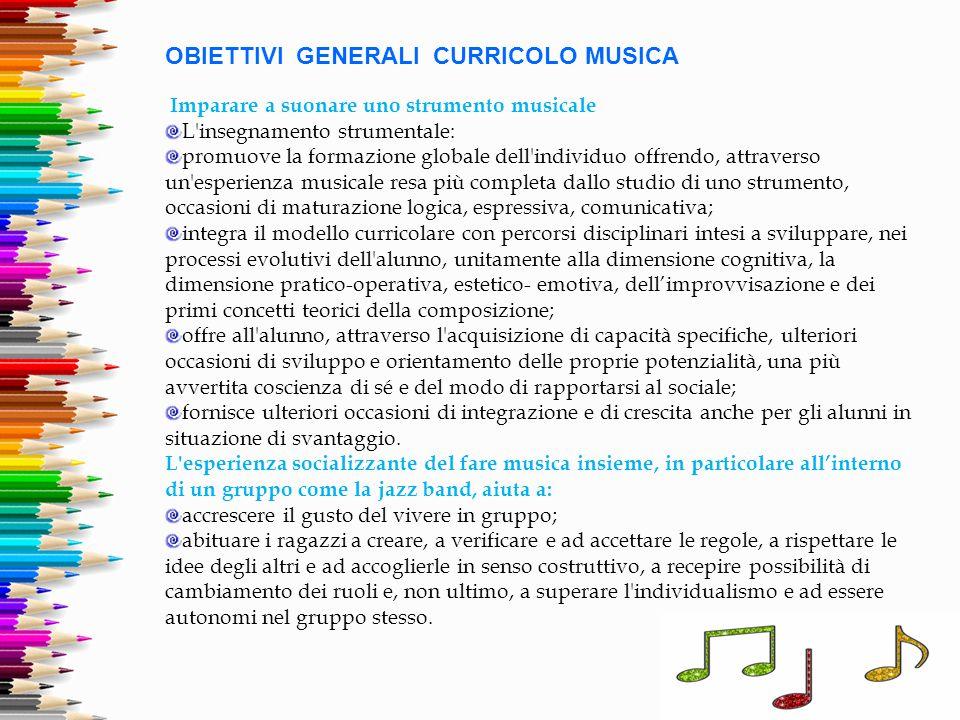 OBIETTIVI GENERALI CURRICOLO MUSICA