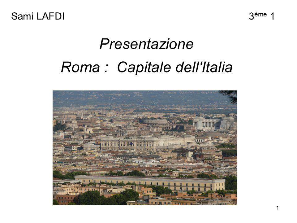 Roma : Capitale dell Italia