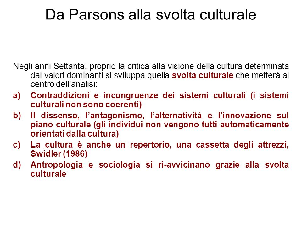 Da Parsons alla svolta culturale