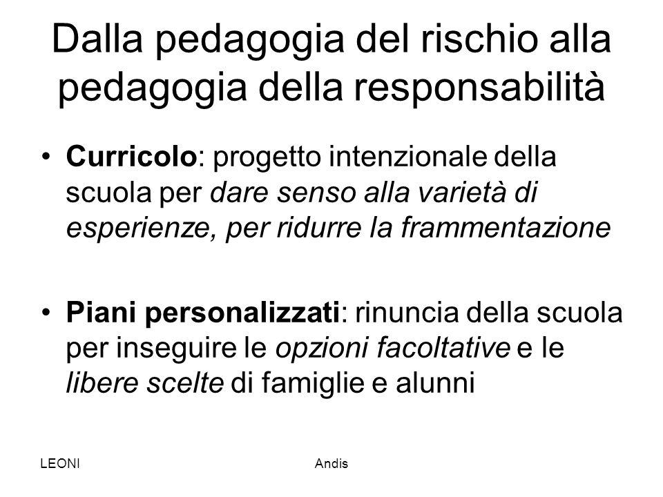 Dalla pedagogia del rischio alla pedagogia della responsabilità