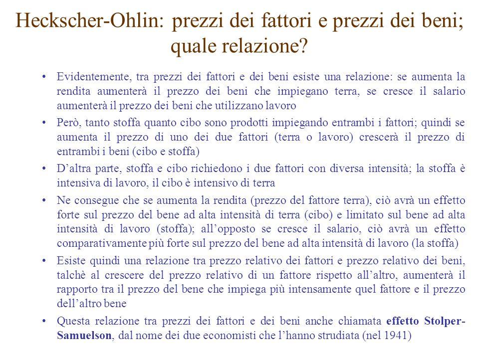 Heckscher-Ohlin: prezzi dei fattori e prezzi dei beni; quale relazione