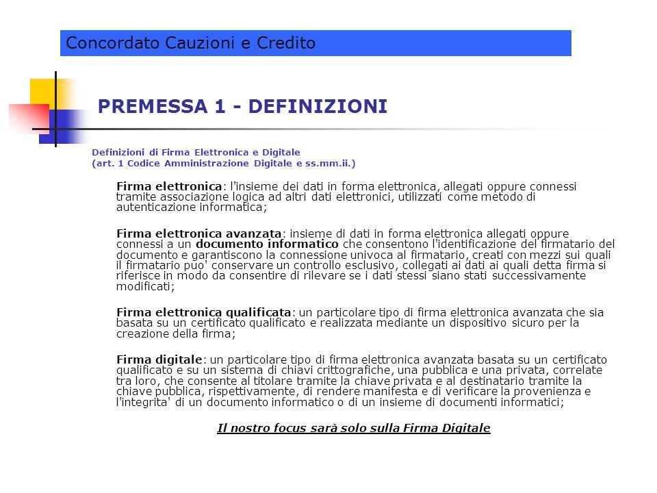 PREMESSA 1 - DEFINIZIONI