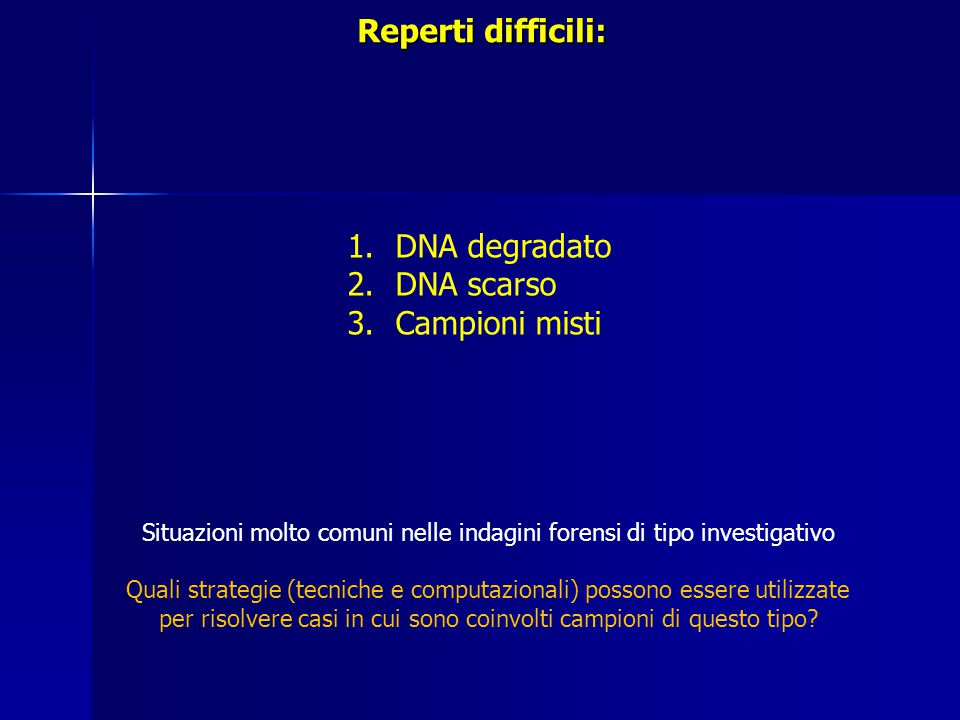 Situazioni molto comuni nelle indagini forensi di tipo investigativo