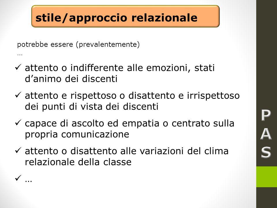 P A S stile/approccio relazionale