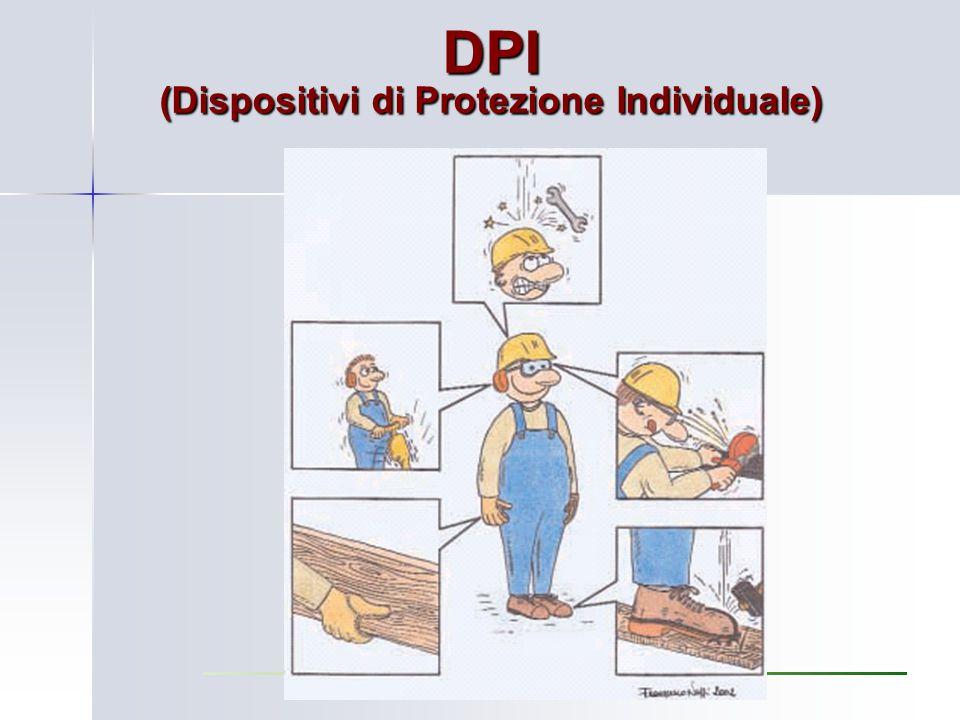 DPI (Dispositivi di Protezione Individuale)