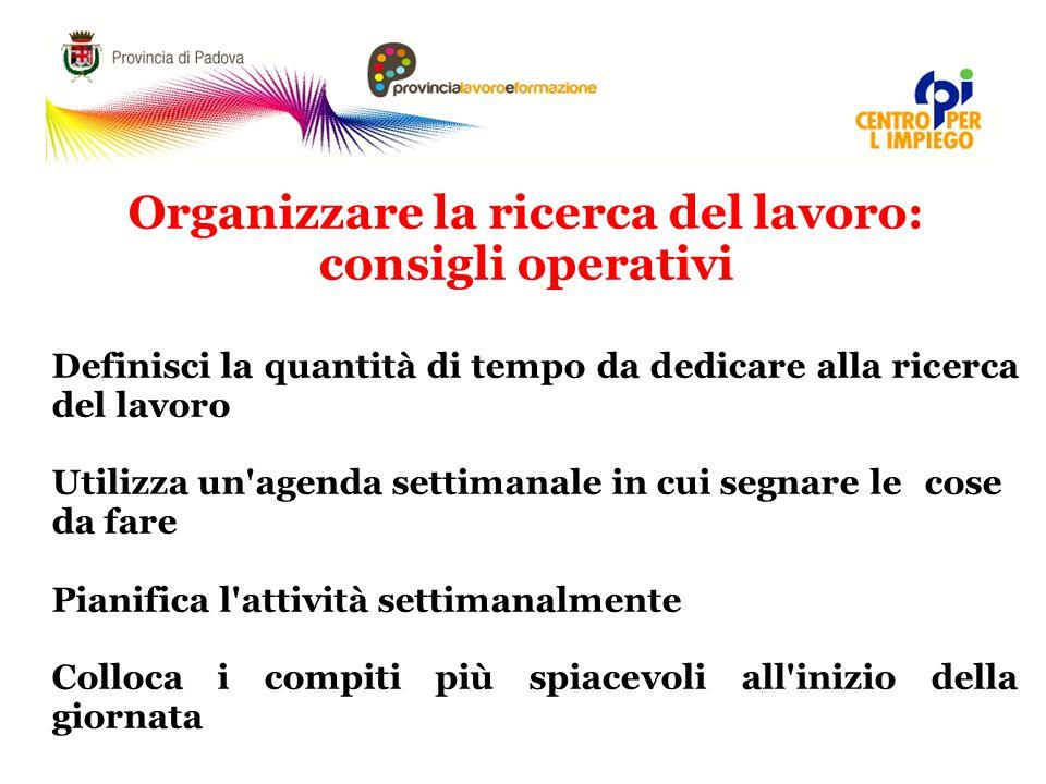 Organizzare la ricerca del lavoro: