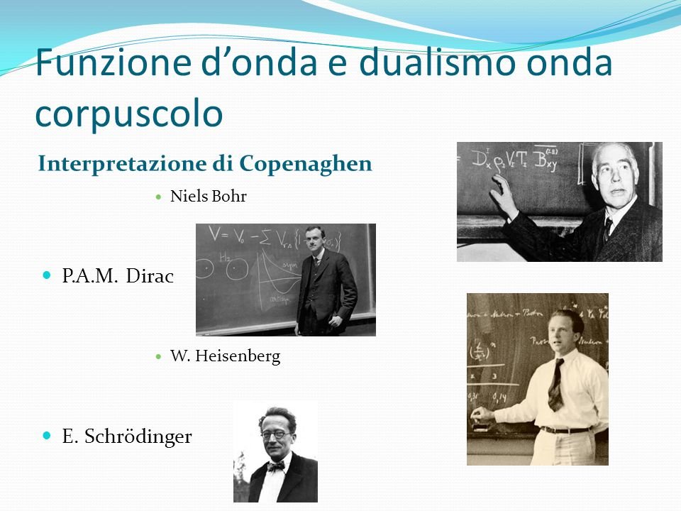 Funzione d'onda e dualismo onda corpuscolo