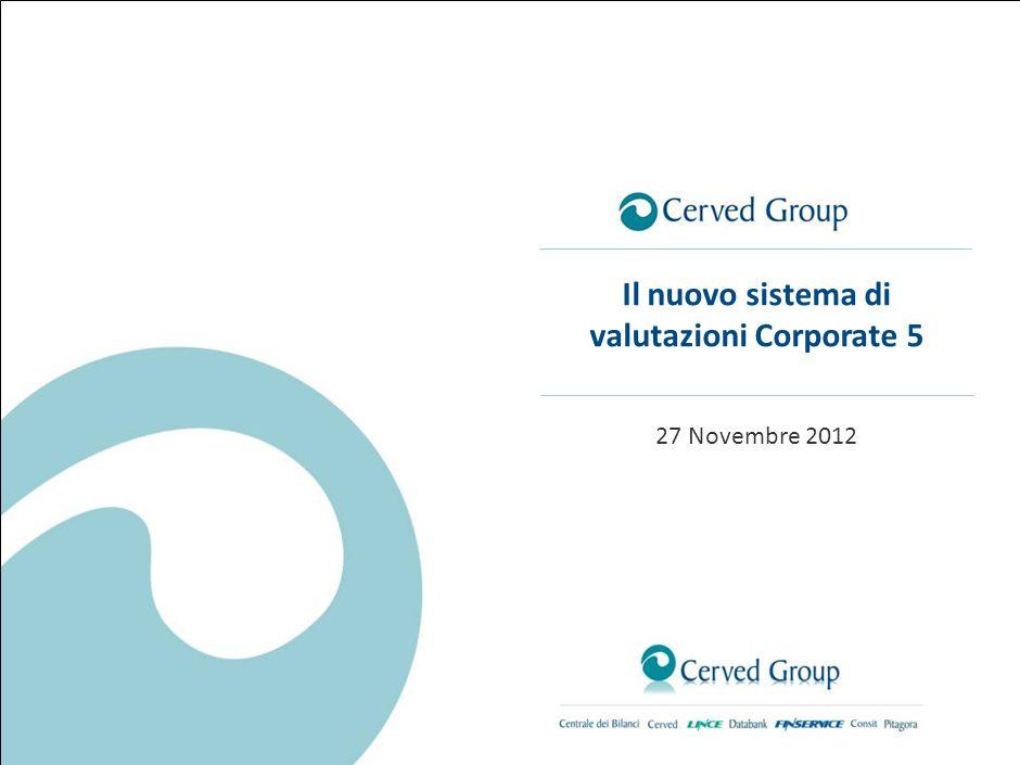 Il nuovo sistema di valutazioni Cerved Group Rating